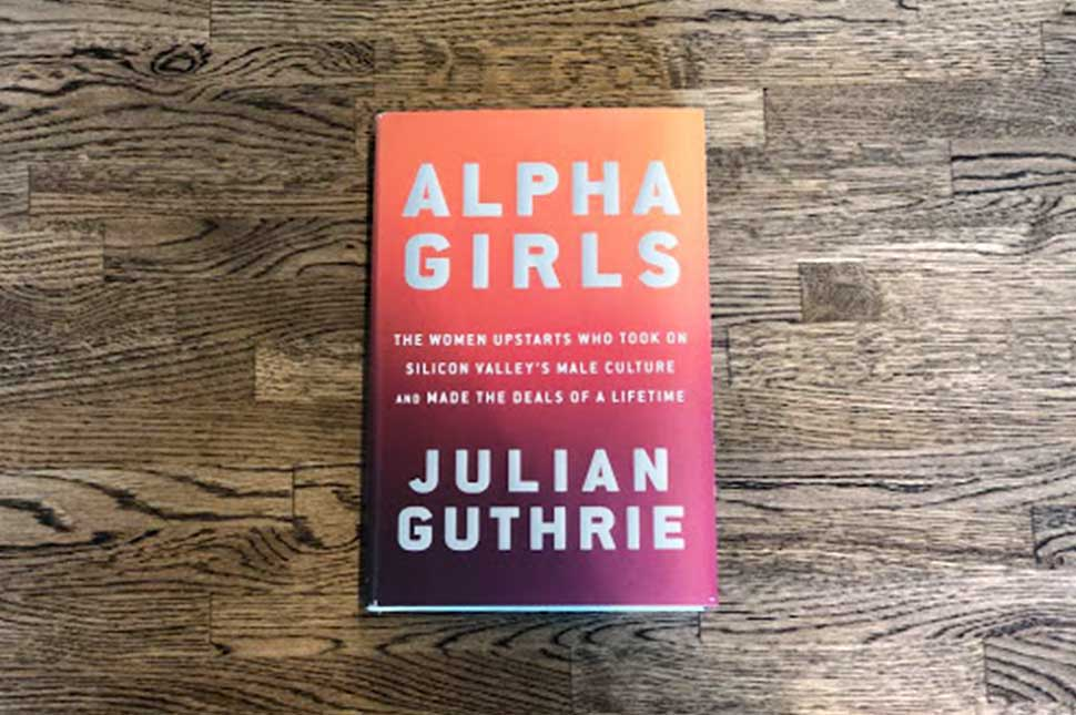 "Picture of the book ""Alpha Girls"" by Julian Guthrie"