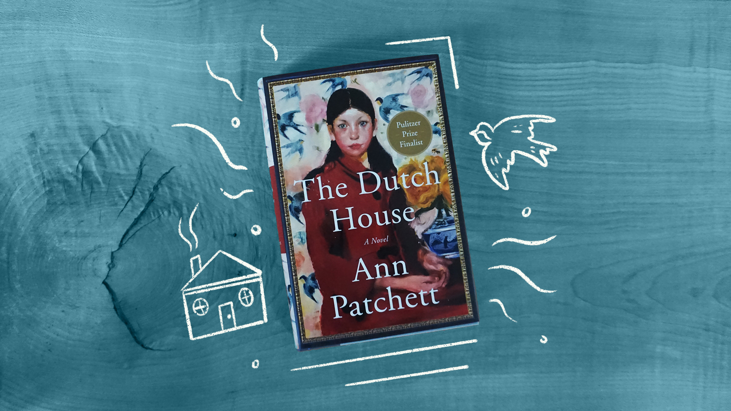 The book cover of The Dutch Houes by Ann Patchett