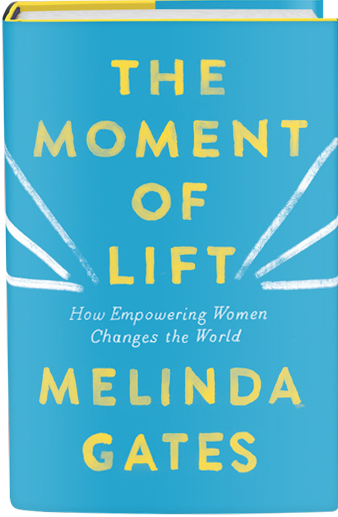Book cover of The Moment of Lift by Melinda Gates